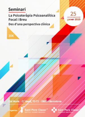 Seminari: La Psicoteràpia Psicoanalítica Focal i breu des d'una perspectiva clínica