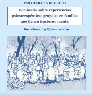 Seminario sobre experiencias psicoterapéuticas grupales en familias que tienen trastorno mental