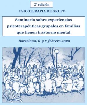 Seminario sobre experiencias psicoterapéuticas grupales en familias que tienen trastorno mental. 2a edición